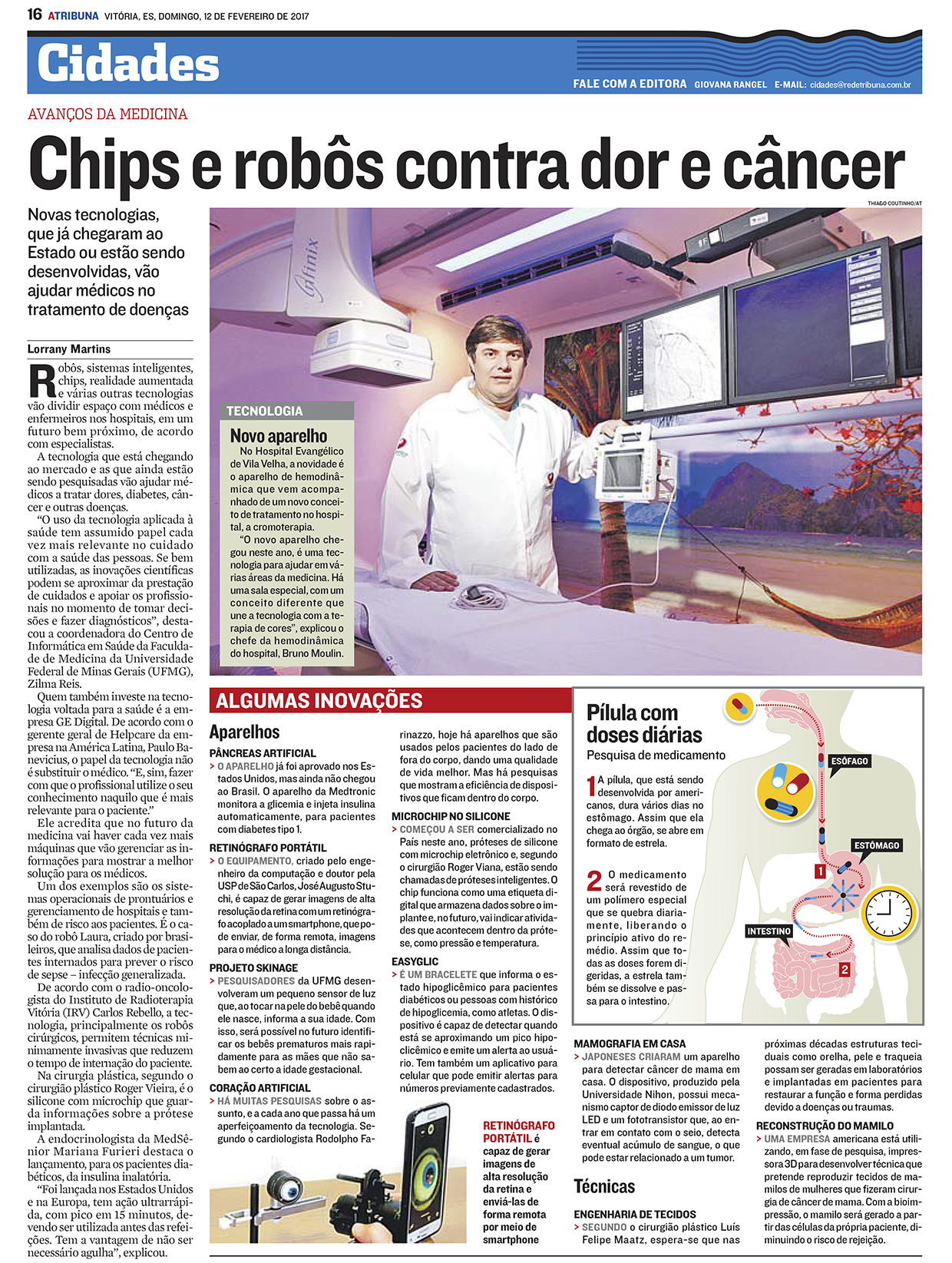 Chips e robôs contra dor e câncer - A Tribuna