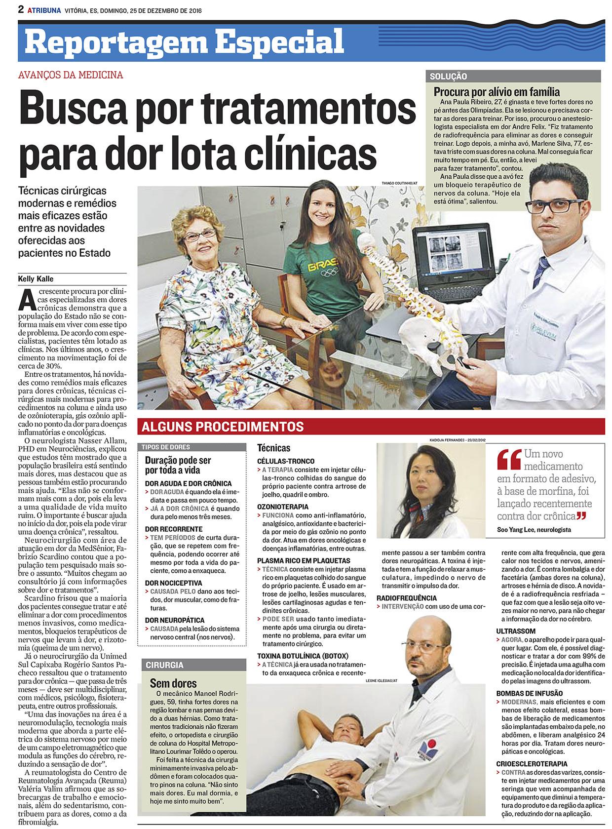 Busca por tratamentos para dor lota clínicas - A Tribuna